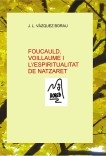 FOUCAULD, VOILLAUME I L'ESPIRITUALITAT DE NATZARET