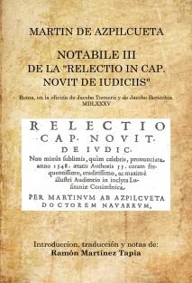 """Martín de Azpilcueta. Notabile III de la """"Relectio in cap. Novit de iudiciis"""""""