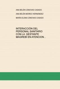INTERACCIÓN DEL PERSONAL SANITARIO CON LA GESTANTE MAGREBÍ EN ATENCION PRIMARIA