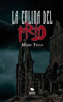 Libro La Colina del Frío, autor Marc Martinez Tello