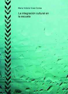 La integración cultural en la escuela
