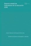 Sistema estatal de indicadores de la educación. Edición 2016