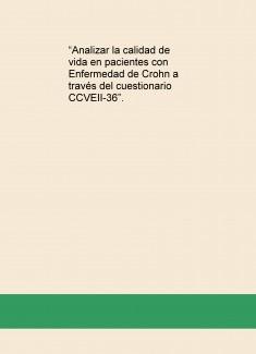 """""""Analizar la calidad de vida en pacientes con Enfermedad de Crohn a través del cuestionario CCVEII-36""""."""