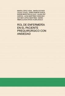 ROL DE ENFERMERÍA EN EL PACIENTE PREQUIRÚRGICO CON ANSIEDAD