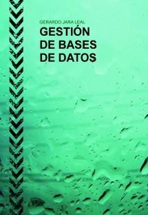 GESTIÓN DE BASES DE DATOS - 2016