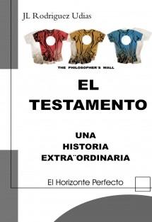 EL TESTAMENTO, UNA HISTORIA EXTRA¨ORDINARIA