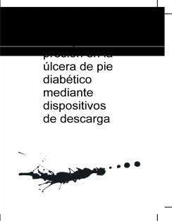 Manejo de la presión en la úlcera de pie diabético mediante dispositivos de descarga