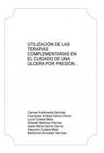 UTILIZACIÓN DE LAS TERAPIAS COMPLEMENTARIAS EN EL CUIDADO DE UNA ÚLCERA POR PRESIÓN