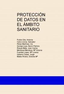 PROTECCIÓN DE DATOS EN EL ÁMBITO SANITARIO