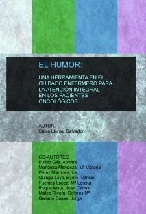 EL HUMOR: UNA HERRAMIENTA EN EL CUIDADO ENFERMERO PARA LA ATENCIÓN INTEGRAL EN LOS PACIENTES ONCOLÓGICOS