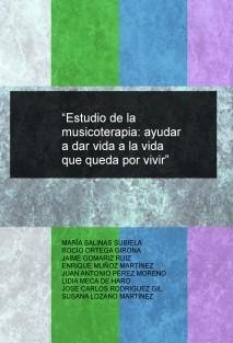 """""""Estudio de la musicoterapia: ayudar a dar vida a la vida que queda por vivir"""""""