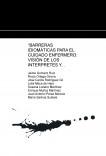 """""""BARRERAS IDIOMÁTICAS PARA EL CUIDADO ENFERMERO: VISIÓN DE LOS INTERPRETES Y TRADUCTORES DE LOS PACIENTES NO HISPANOHABLANTES"""""""