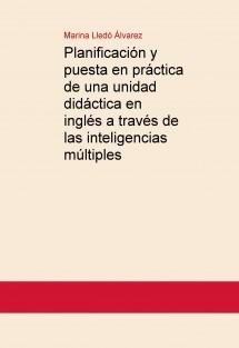 Planificación y puesta en práctica de una unidad didáctica en inglés a través de las inteligencias múltiples