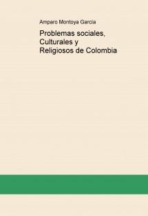 Problemas sociales, Culturales y Religiosos de Colombia