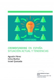 Crowdfunding en España. Situación actual y tendencias