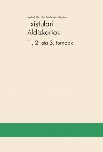 Txistulari Aldizkariak – 1., 2. eta 3. tomoak
