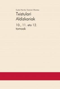 Txistulari Aldizkariak – 10., 11. eta 12. tomoak