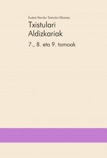 Txistulari Aldizkariak – 7., 8. eta 9. tomoak