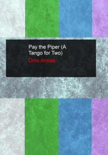 Pay the Piper (A Tango for Two)