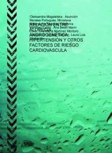 RELACIÓN ENTRE ALOPECIA ANDROGENÉTICA, HIPERTENSIÓN Y OTROS FACTORES DE RIESGO CARDIOVASCULA