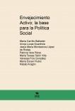 Envejecimiento Activo; la base para la Política Social