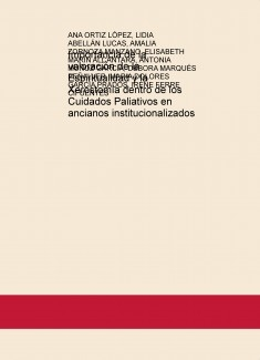 Importancia de la valoración de la Espiritualidad y la Xerostomía dentro de los Cuidados Paliativos en ancianos institucionalizados