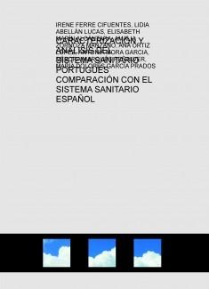 CARACTERIZACIÓN Y ANÁLISIS DEL SISTEMA SANITARIO PORTUGUÉS COMPARACIÓN CON EL SISTEMA SANITARIO ESPAÑOL