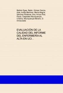 EVALUACIÓN DE LA CALIDAD DEL INFORME DEL ENFERMERÍA AL ALTA EN UCI