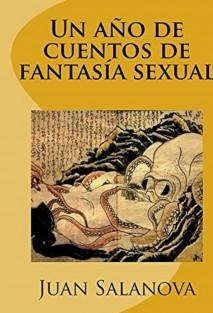 Un año de cuentos de fantasía sexual