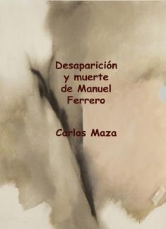 Desaparición y muerte de Manuel Ferrero
