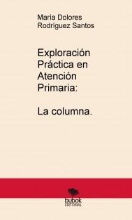 Exploración Práctica en Atención Primaria: La columna.