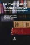 La Investigación Socioeducativa. Necesidad de un modelo formativo