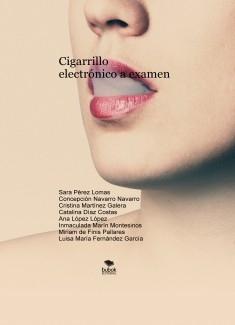 Cigarrillo electrónico a examen