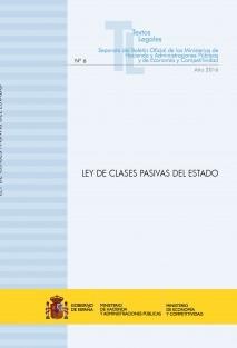 """TEXTO LEGAL Nº 6/2016 """"LEY DE CLASES PASIVAS DEL ESTADO"""" (Actualización junio 2016)"""