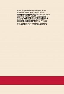 INTERVENCIÓN EDUCATIVA ENFERMERA EN PACIENTES TRAQUEOSTOMIZADOS