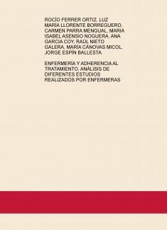 ENFERMERÍA Y ADHERENCIA AL TRATAMIENTO, ANÁLISIS DE DIFERENTES ESTUDIOS REALIZADOS POR ENFERMERAS