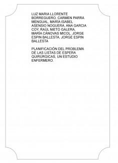 PLANIFICACIÓN DEL PROBLEMA DE LAS LISTAS DE ESPERA QUIRÚRGICAS, UN ESTUDIO ENFERMERO.