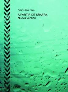 A PARTIR DE SRAFFA. Nueva versión