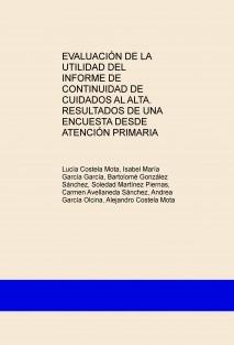 EVALUACIÓN DE LA UTILIDAD DEL INFORME DE CONTINUIDAD DE CUIDADOS AL ALTA. RESULTADOS DE UNA ENCUESTA DESDE ATENCIÓN PRIMARIA