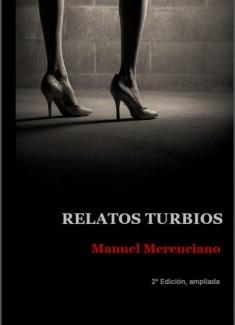 Relatos turbios (segunda edición, ampliada)