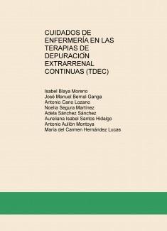CUIDADOS DE ENFERMERÍA EN LAS TERAPIAS DE DEPURACIÓN EXTRARRENAL CONTINUAS (TDEC)
