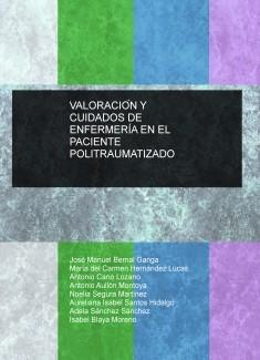 VALORACIÓN Y CUIDADOS DE ENFERMERÍA EN EL PACIENTE POLITRAUMATIZADO