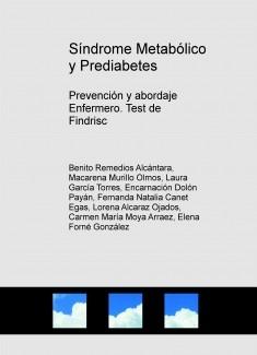 Síndrome Metabólico y Prediabetes. Prevención y abordaje Enfermero. Test de Findrisc
