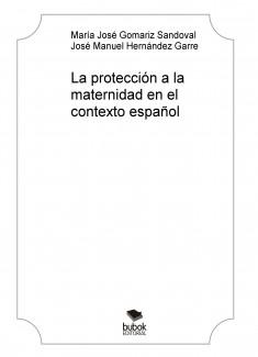 La protección a la maternidad en el contexto español