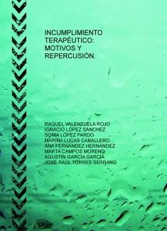 INCUMPLIMIENTO TERAPÉUTICO: MOTIVOS Y REPERCUSIÓN.