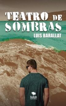 Libro Teatro de Sombras, autor Luis Barallat