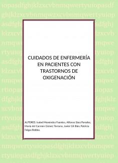 CUIDADOS DE ENFERMERÍA EN PACIENTES CON TRASTORNOS DE  OXIGENACIÓN