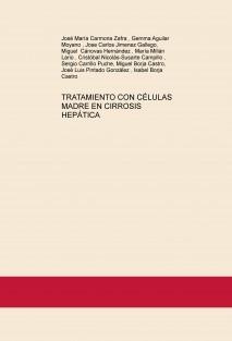 TRATAMIENTO CON CÉLULAS MADRE EN CIRROSIS HEPÁTICA