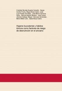 Higiene bucodental y hábitos tóxicos como factores de riesgo de desnutrición en el anciano