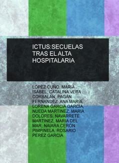 ICTUS:SECUELAS TRAS EL ALTA HOSPITALARIA